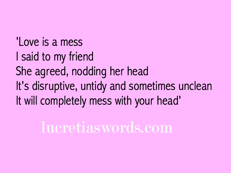 Love Is A Mess