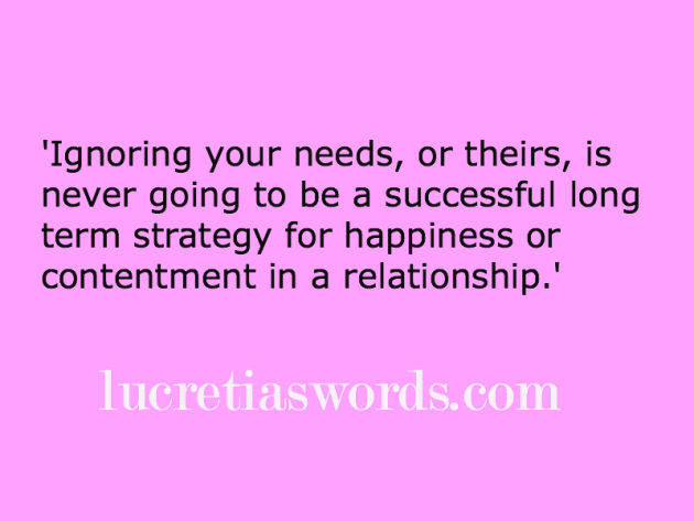 Relationships and needs: Are you seeing what's right in front of you?